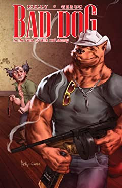 Bad Dog Tome 1: In the Land of Milk and Honey