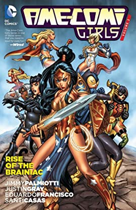 Ame-Comi Girls Vol. 2: Rise of The Brainiac