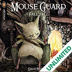 Mouse Guard: Fall 1152 #4 (of 6)