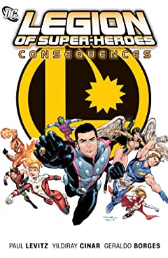 Legion of Super-Heroes (2010-2011) Vol. 2: Consequences