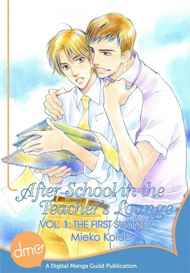 After School In The Teacher's Lounge: The First Summer