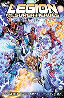Legion of Super-Heroes (2010-2011) Vol. 1: The Choice