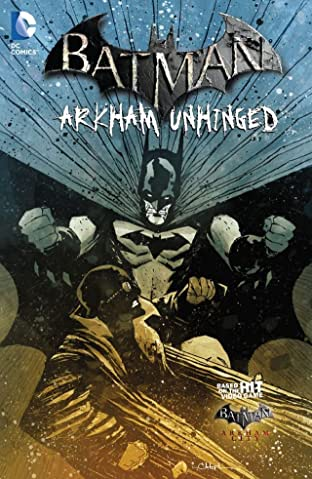 Batman: Arkham Unhinged Tome 4