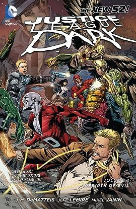 Justice League Dark (2011-2015) Vol. 4: The Rebirth of Evil
