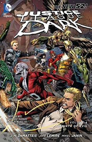 Justice League Dark (2011-2015) Vol. 4: The Rebirth of Evil