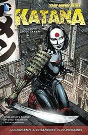 Katana (2013) Vol. 1: Soultaker