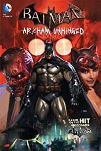 Batman: Arkham Unhinged Vol. 1