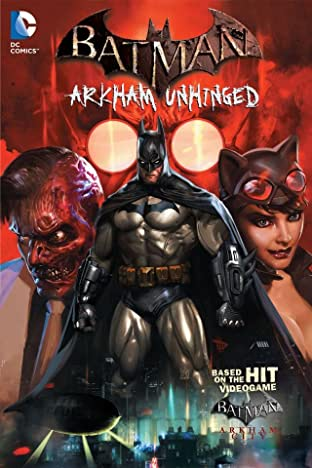 Batman: Arkham Unhinged Tome 1