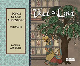 Songs of Our Ancestors Vol. 3: Tree of Love