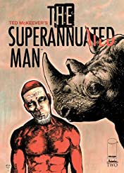 The Superannuated Man #2 (of 6)