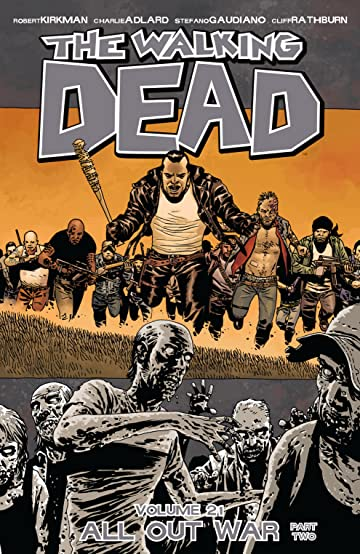 The Walking Dead Tome 21: All Out War Part 2