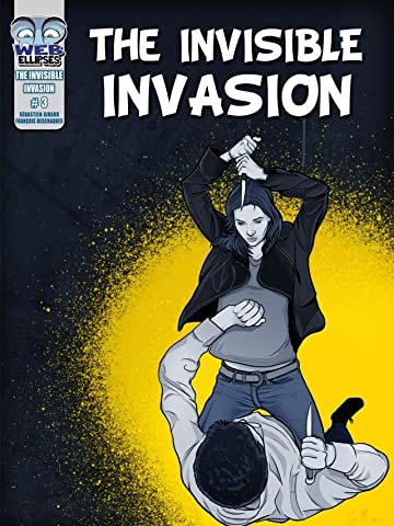 The Invisible Invasion Vol. 3