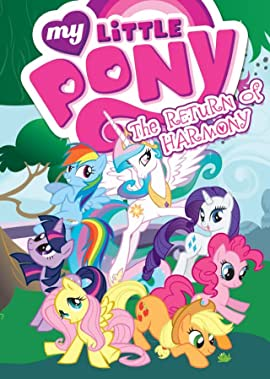 My Little Pony: Animated Tome 3: The Return of Harmony