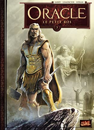 Oracle Vol. 3: Le Petit Roi