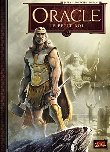 Oracle Vol. 3: Le Petit Roi