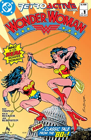 DC Retroactive: Wonder Woman - The 80s #1