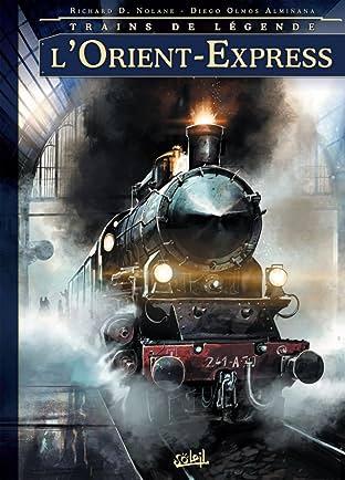 Trains de légende Vol. 1: L'Orient-Express