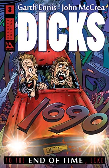 Dicks: End of Time #3