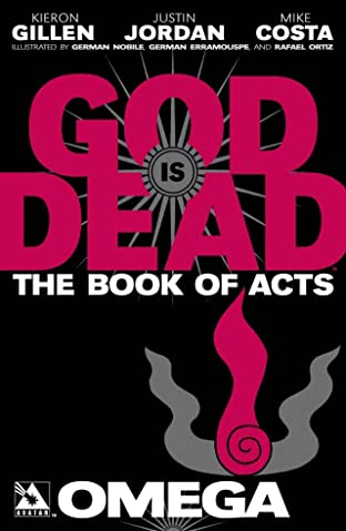 God is Dead Book of Acts: Omega
