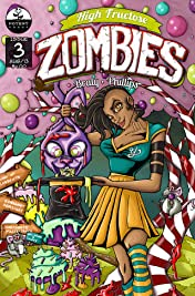 High Fructose Zombies #3
