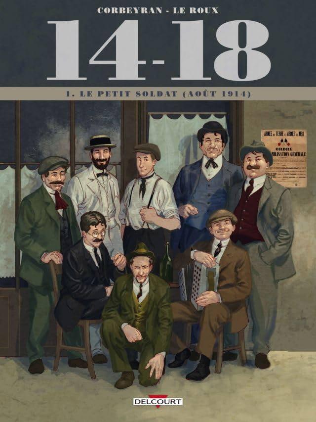 14-18 Vol. 1: Le Petit Soldat (août 1914)