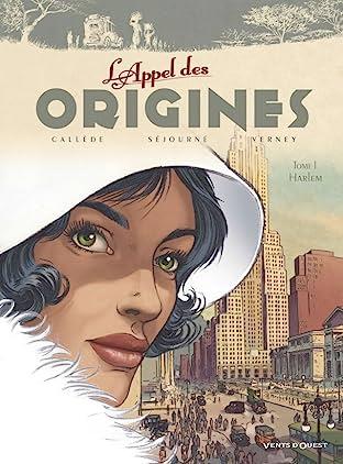 L'Appel des Origines Vol. 1: Harlem