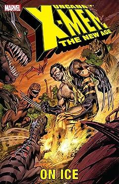 Uncanny X-Men - The New Age Vol. 3: On Ice