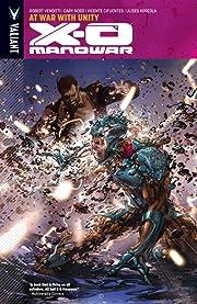 X-O Manowar Vol. 5: At War With Unity