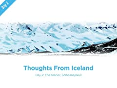 Thoughts From Iceland #2