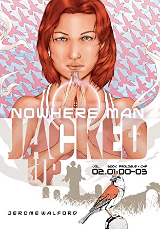 Nowhere Man Vol. 2: Jacked Up