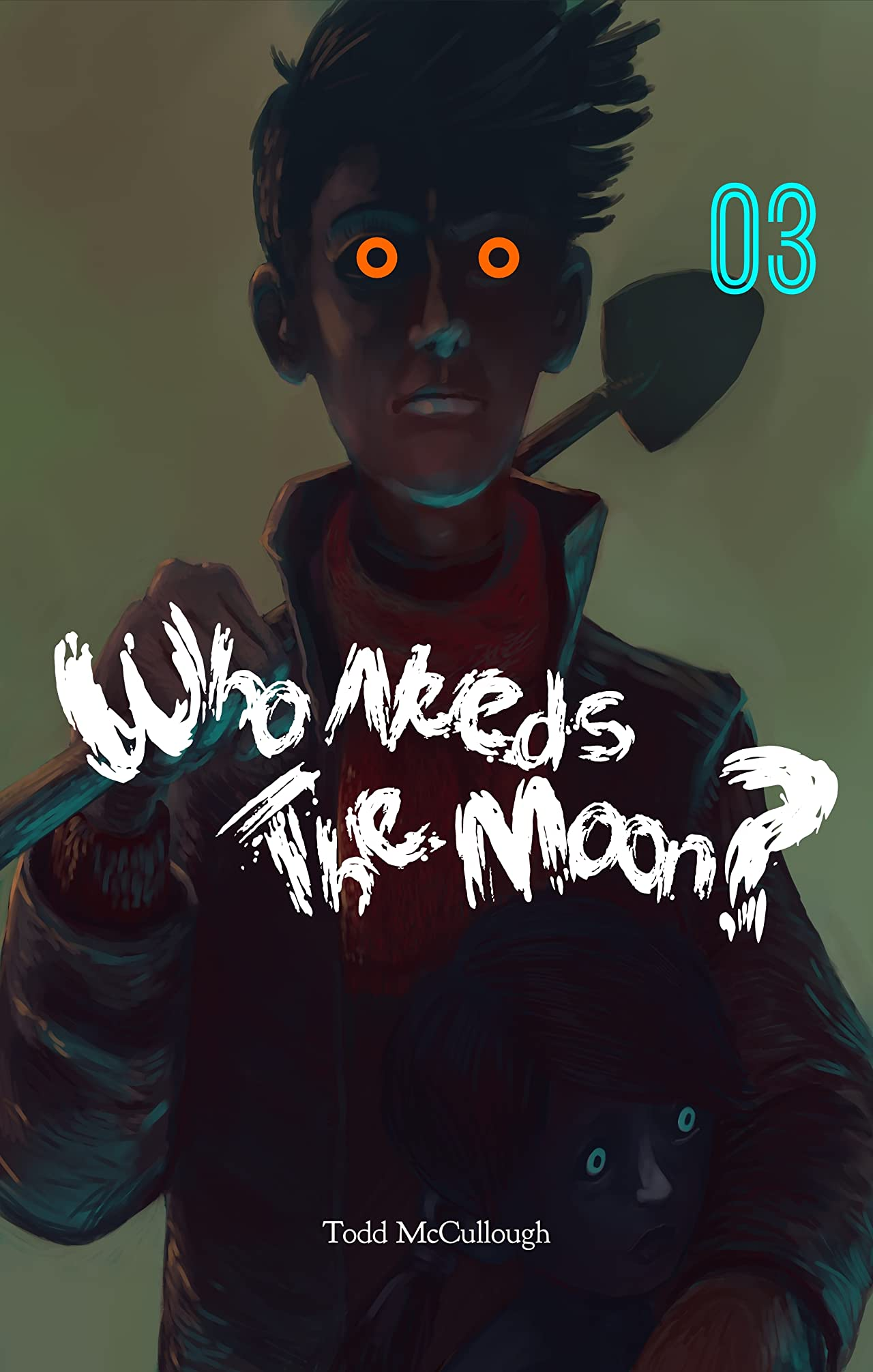 Who Needs the Moon #3