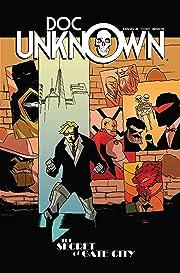 Doc Unknown Vol. 1: The Secret of Gate City