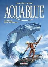 Aquablue Vol. 12: Retour aux sources