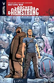 Archer & Armstrong Vol. 4: Sect Civil War