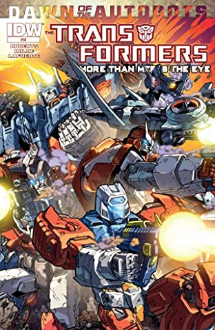 Transformers: More Than Meets the Eye (2011-) #32: Dawn of the Autobots