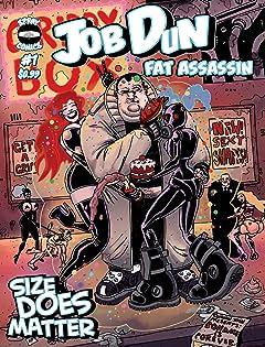 Job Dun, Fat Assassin #1