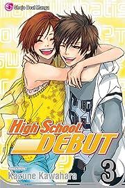 High School Debut Vol. 3