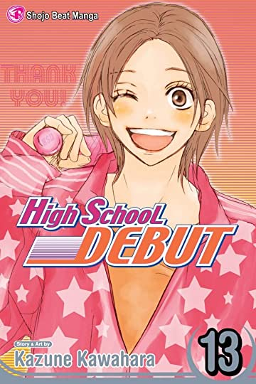 High School Debut Vol. 13