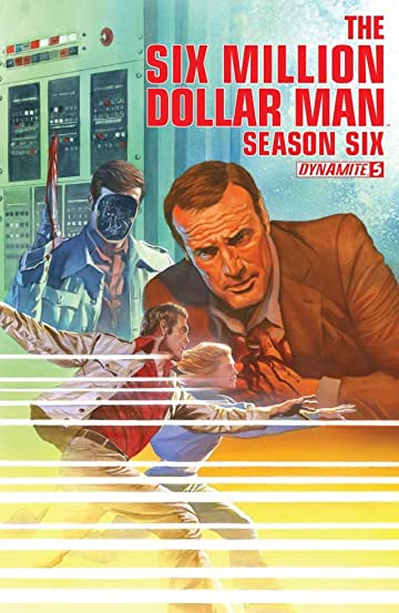 The Six Million Dollar Man: Season Six #5: Digital Exclusive Edition