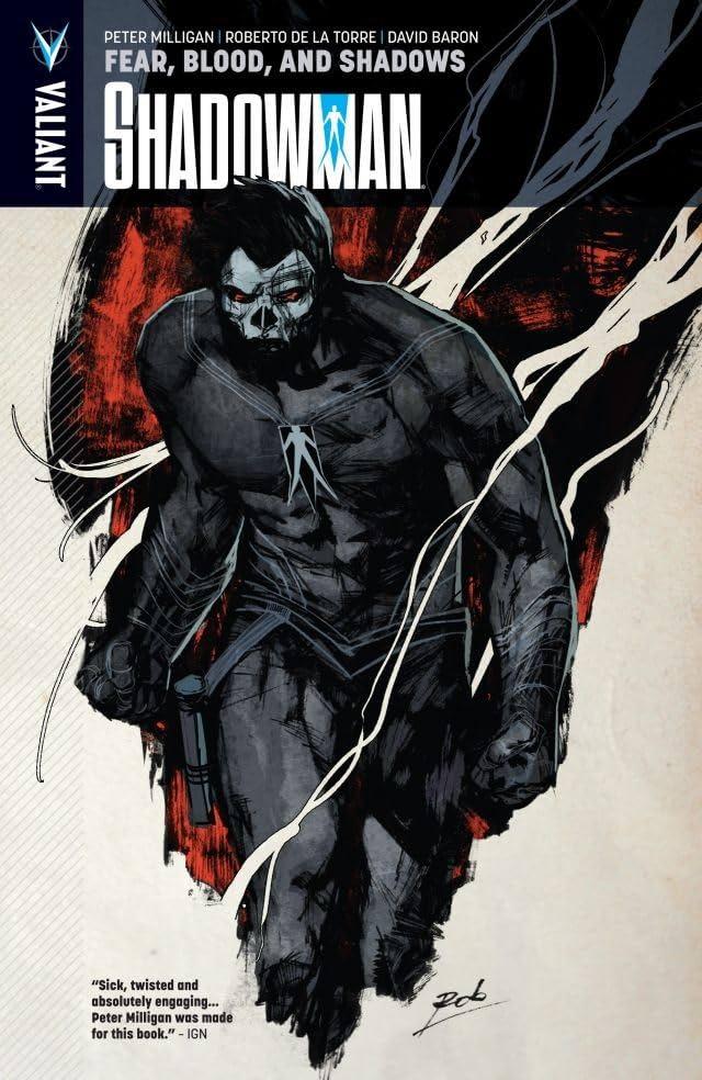 Shadowman Vol. 4: Fear Blood The Shadows