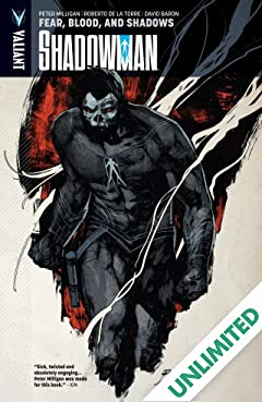 Shadowman Vol. 4: Fear Blood The Shadows