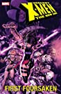 Uncanny X-Men - The New Age Vol. 5: First Forsaken