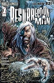 Resurrection Man (2011-2012) #1