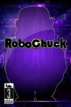 RoboChuck #3