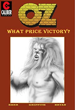 OZ Vol. 3: What Price Victory?
