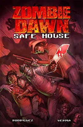 Zombie Dawn Vol. 1: Safe House