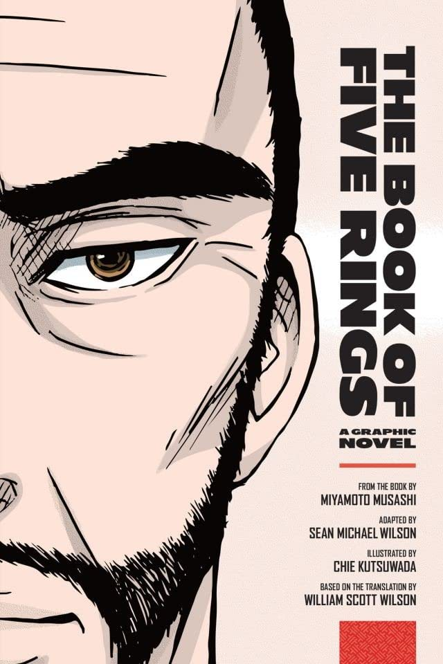 The Book of Five Rings: A Graphic Novel