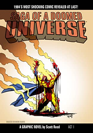 Saga Of A Doomed Universe #1