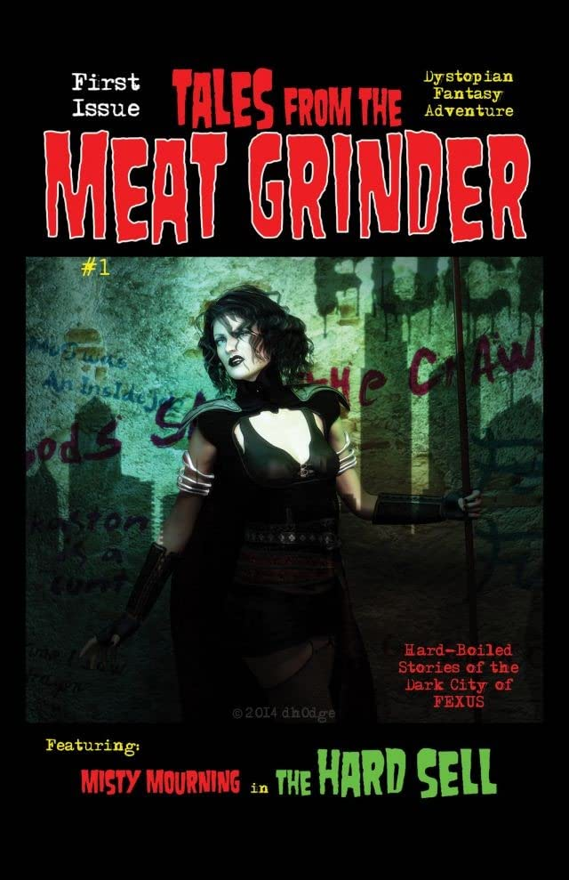 Tales from the Meat Grinder #1