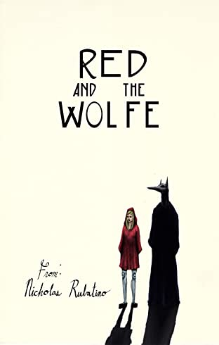 Red and the Wolfe: Prologue
